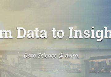 From Data to Insights: Data Science @ Avira