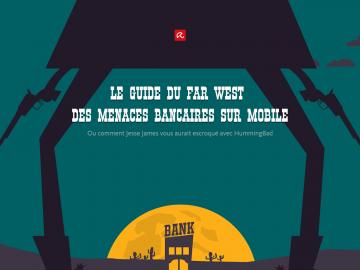 Le guide du Far West des menaces bancaires sur mobile