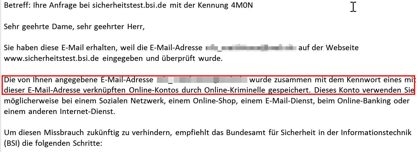 Der Test des BSI zeigt. Diese E-Mail-Adresse wurde gehackt. Jetzt gilt es schnell, die Passwörter zu ändern.