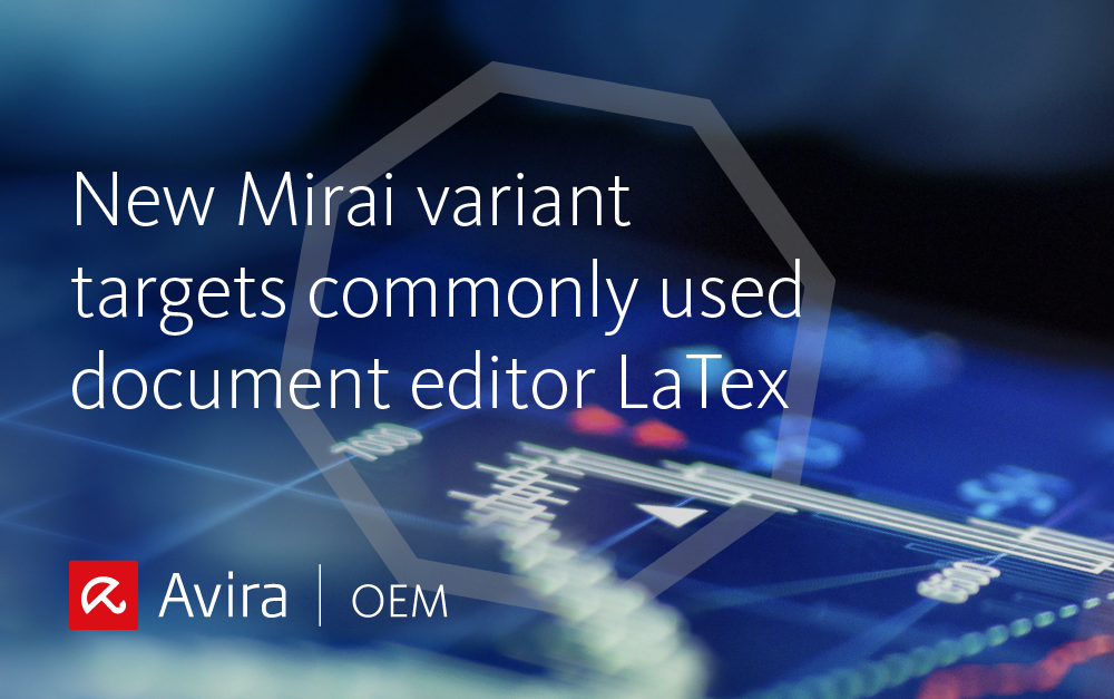 New Mirai variant targets Tea LaTeX 1.0